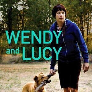 """""""Wendy and Lucy""""  film screening - Tuesdays at the Gish spring film series"""