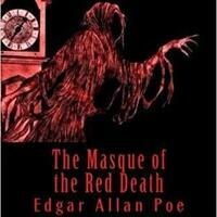 """Sunday Reading: """"Masque of the Red Death"""""""