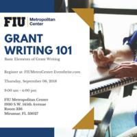 Grant Writing - 101: Basic Elements of Grant Writing