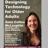 ISL Fall Speaker, Dr. Anne McLaughlin: Designing technology for Older Adults: Present and Far-Future Interactions