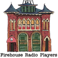 The War of the Worlds - A Firehouse Radio Players Production