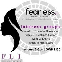 "Fearless Leadership Institute: Interest Group Week 3 - ""SHIPS"""