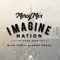 Mercy Me Imagine 2018 Tour