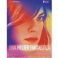 Film – Una Mujer Fantástica (A Fantastic Woman)