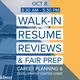 PREPARE FOR THE FAIR - Walk-In Resume Reviews & Fair Prep
