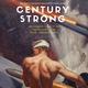 """Century Strong"" Historical Exhibit"