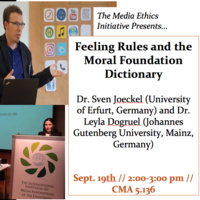 Media Ethics Initiative Speaker Series: Feeling Rules, Media Ethics, and the Moral Foundation Dictionary