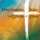 Discovering Jesus: The Gospel of John