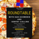 Fellows Roundtables with Dan Schwerin and Gentry Collins