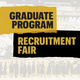 Graduate Program Recruitment Fair