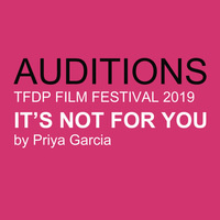 AUDITIONS for UCR Theatre Department Films, Winter 2019