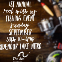 The Arc of the Three Rivers' 1st Annual Reel with Us Fishing Event