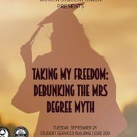 WSU GBM Taking My Freedom: Debunking the M.R.S. Degree Myth