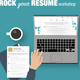 Rock your Resume Workshop