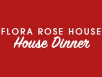 Rose House - House Dinner 9-26-18