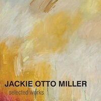 Jackie Otto Miller: selected works