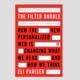"Book Discussion: Eli Pariser's ""The Filter Bubble"""