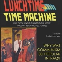 LunchTime Time Machine: Why Was Communism so Popular in Iraq?
