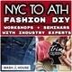 NYC to ATH Fashion DIY Workshops and Seminars