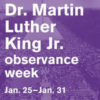 MLK Week Jan. 25-31, 2020