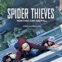 "25 ""Reel Latin America"" Film Festival: Spider Thieves"