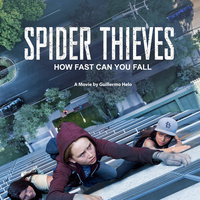 "25 'Reel Latin America"" Film Festival: Spider Thieves"