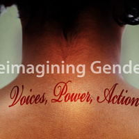 Honors Colloquium: Reimagining Gender: Voices, Power,  Action