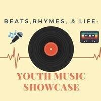 Beats, Rhymes, & Life: Youth Music Showcase
