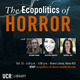 The Ecopolitics of Horror