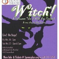 """Witch!; a Halloween tale of Olde New England"" A new play by Ray Carver"