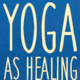 Self-Care /Healing Yoga
