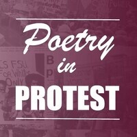 Poetry in Protest: An Exhibit