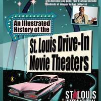 An Illustrated History of St. Louis Drive-In Movie Theaters