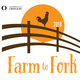 Farm to Fork - Harvest Feast