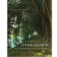 Julian Raxworthy and Peter Del Tredici: Overgrown