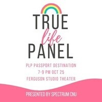 True Life Panel
