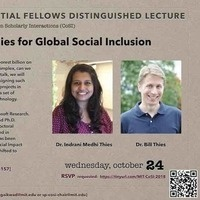 "MIT Sidney Pacific Presidential Fellows Distinguished Lecture ""Designing Technologies for Global Social Inclusion"""