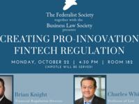Creating Pro-Innovation Fintech Regulation