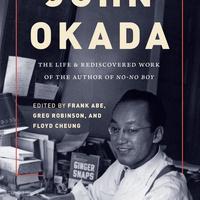 "Book Talk ""John Okada: The Life & Rediscovered Work of the Author of 'No-No Boy'"""
