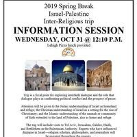 Information Session: Spring Break Trip to Israel-Palestine | Dialogue Center
