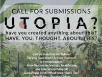 Utopia: Call for Submissions