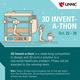 3D Invent-a-Thon Presentations