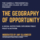 The Geography of Opportunity: A Social Justice Panel
