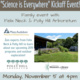 """""""Science is Everywhere"""" Kick-off Event"""