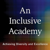 Virginia Valian: An Inclusive Academy