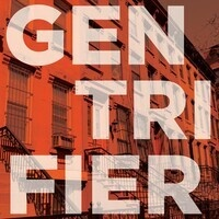 """Gentrifier"" with Jason Patch"