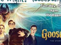 Goose Bumps Movie Night