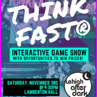 ThinkFast | Lehigh After Dark