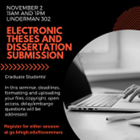 Grad students! Learn everything you need to know about electronic theses and dissertation submission | LTS