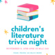 Children's Literature Trivia Night